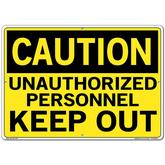 Vestil Sign - Caution Unauthorized Personnel Keep Out