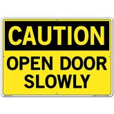 Vestil Sign - Caution Open Door Slowly