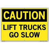Vestil Sign - Caution Lift Trucks Go Slow