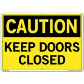Vestil Sign - Caution Keep Doors Closed