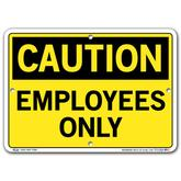Vestil Caution Employees Only