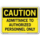 Vestil Caution Admittance to Authorized Personnel Only