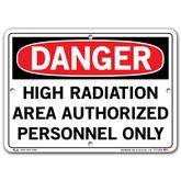 Vestil Danger High Radiation Area Authorized Personnel Only