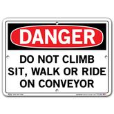 Vestil Danger Do Not Climb Sit Walk or Ride on Conveyor
