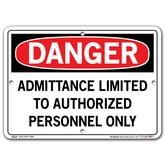 Vestil Danger Admittance Limited to Authorized Personnel Only