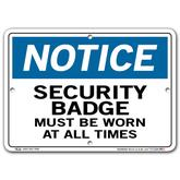 Vestil Notice Security Badge Must Be Worn at All Times