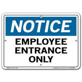 Vestil Notice Employee Entrance Only