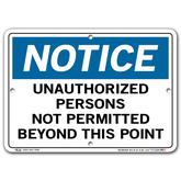 Vestil Notice Unauthorized Persons Not Permitted Beyond This Point