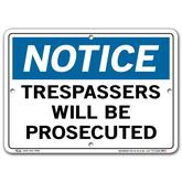 Vestil Notice Trespassers Will Be Prosecuted