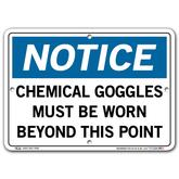 Vestil Notice Chemical Goggles Must Be Worn