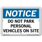 Vestil Notice Do Not Park Personal Vehicles On Site