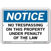Vestil Notice No Trespassing On This Property Under Penalty of the Law