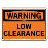 Vestil Warning Low Clearance